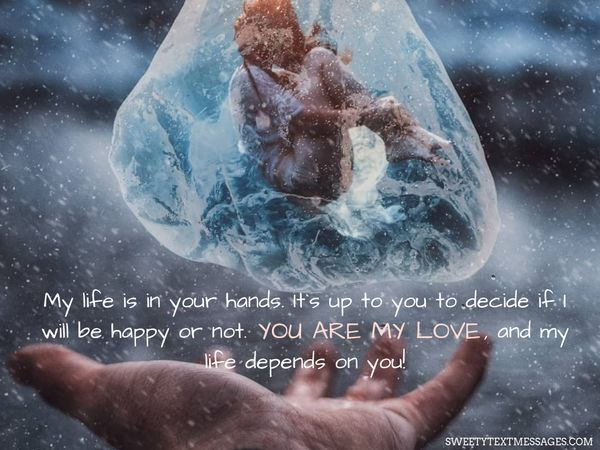 kata kata bucin bahasa inggris: My life is in your hands. It's up to you o decide if I will happy or not.