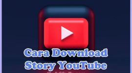 Cara Download Video Story Youtube